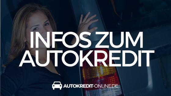 Infos zum Autokredit